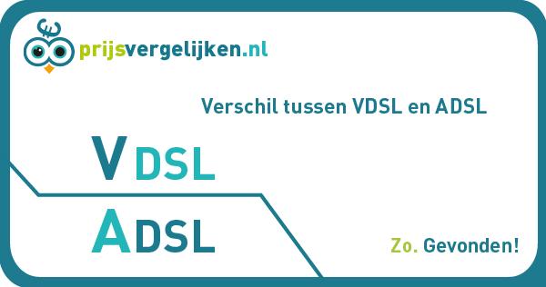 Verschil tussen ADSL en VDSL